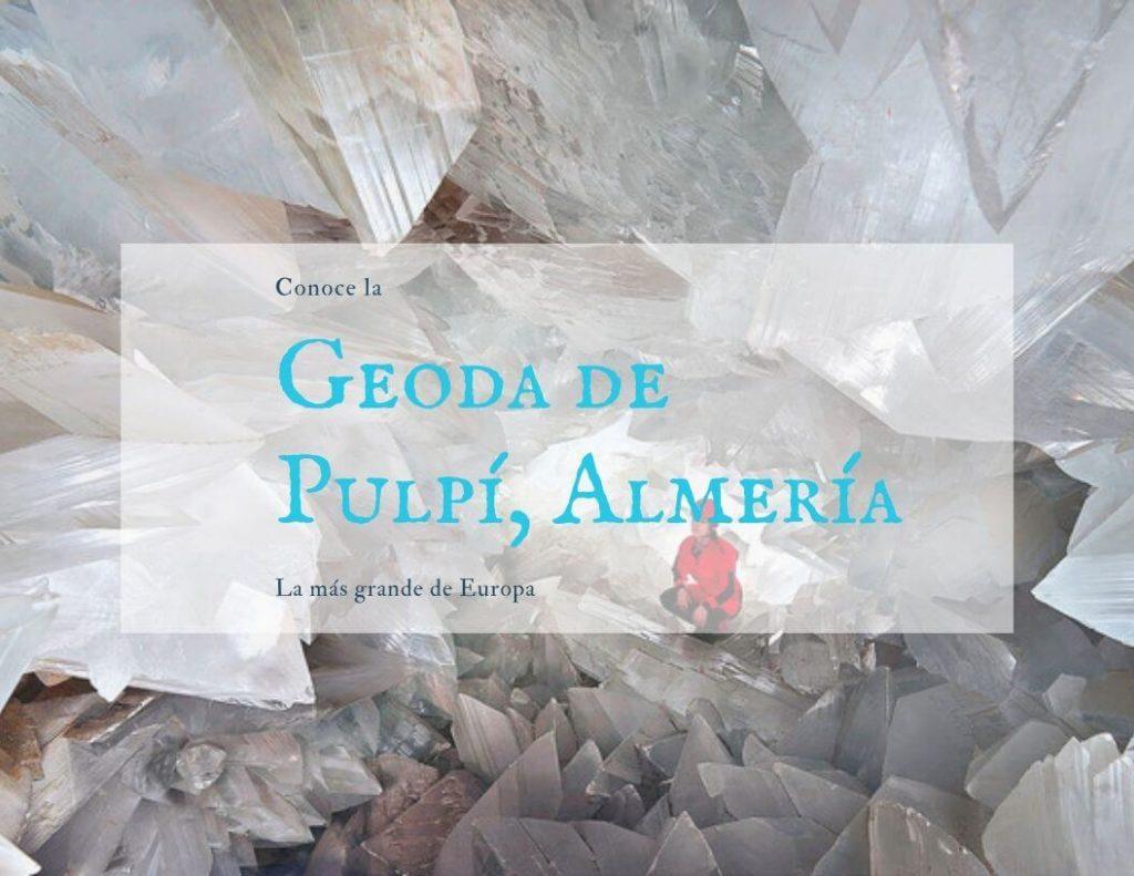Geoda de Pulpi Almeria